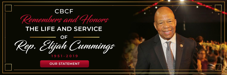 CBCF Remembers Congressman Elijah Cummings
